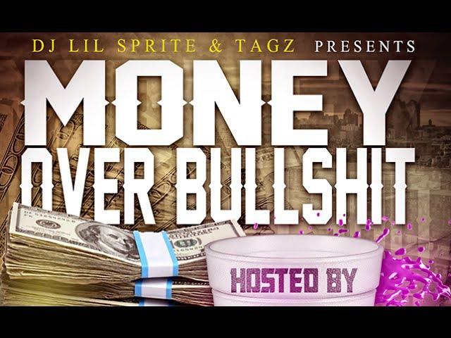 DJ Lil Sprite TaGz Money Over Bullshit NEW 2016
