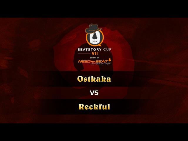 Reckful vs Ostkaka SeatStoryCup 7 Group Stage