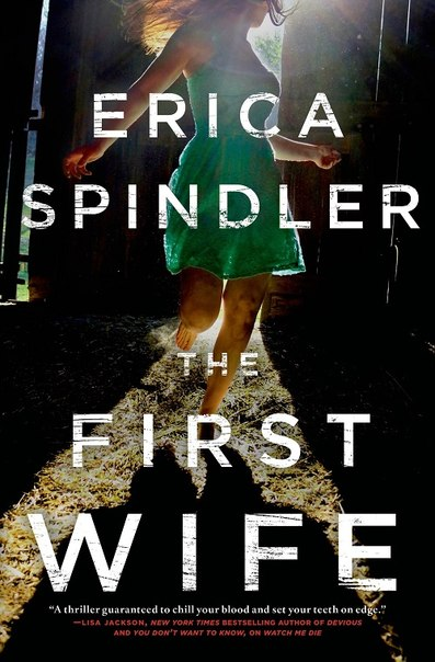 Erica Spindler - The First Wife
