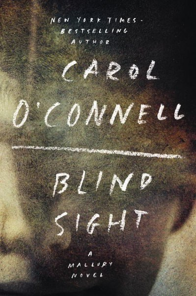 Carol O'Connell - Blind Sight