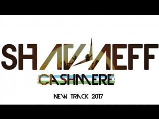 [preview] shavaeff cashmere [edm drops]