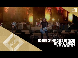 Foo Fighters - Odeon of Herodes Atticus, Athens, Greece (10/07/2017) + Extras