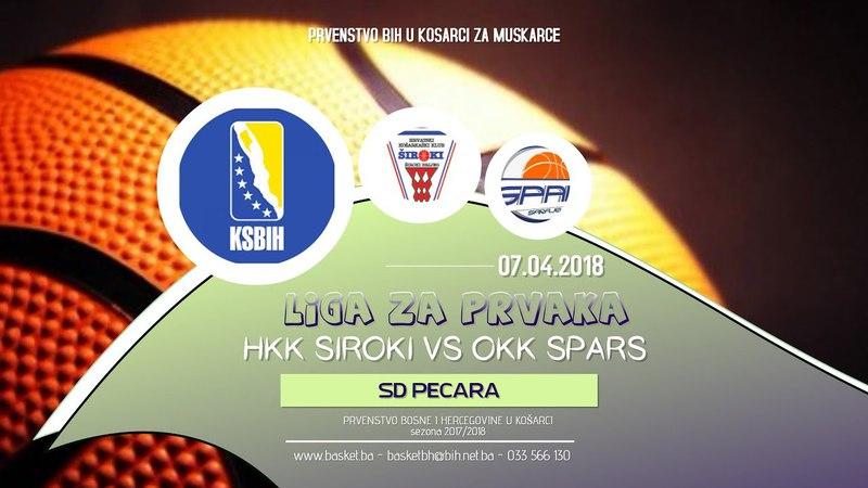 LIVE ◘ Široki vs Spars ◘ 5 kolo ◘ KSBIH ◘ Liga za prvaka ◘ 2017 2018 HD