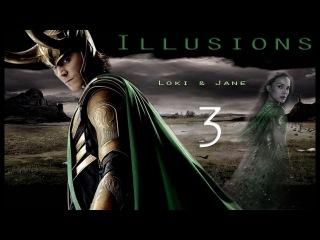 Illusions 2 | Loki & Jane (Pt 3/3)