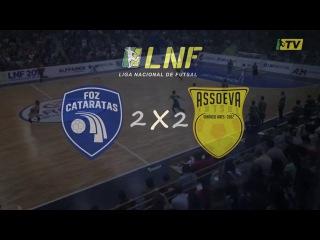 LNF2017 - Semana 19 - Gols - Foz Cataratas 2 x 2 Assoeva