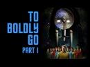Star Trek Continues E10 To Boldly Go: Part I
