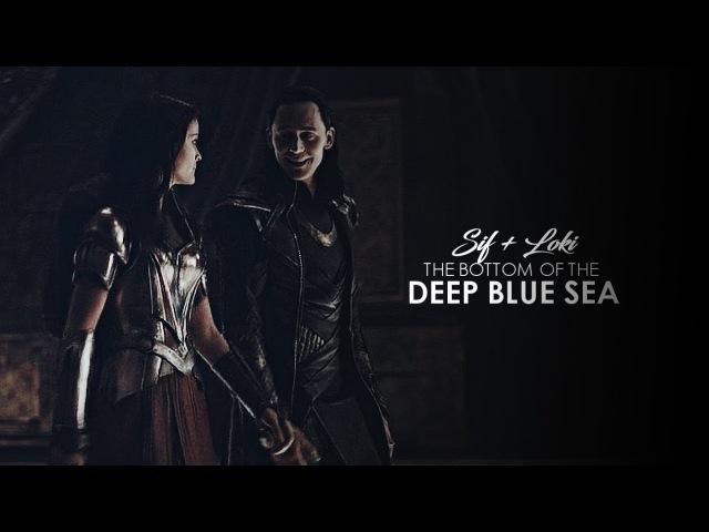Sif loki || the bottom of the deep blue sea