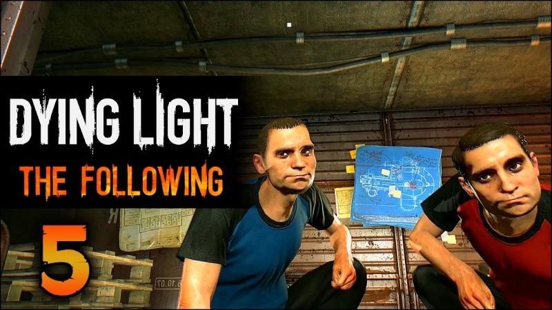 Прохождение Dying Light The Following Часть 5 Великое ограбление поезда