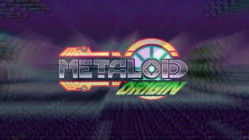 Metaloid Origin - Трейлер