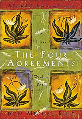 Don Miguel Ruiz] The Four Agreements A Practical
