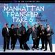 Manhattan Transfer, Take 6 - Candy