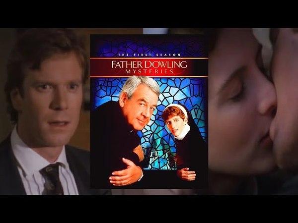 Тайны отца Даулинга 1x04 Загадка человека который пришел к обеду Детектив Криминал Драма