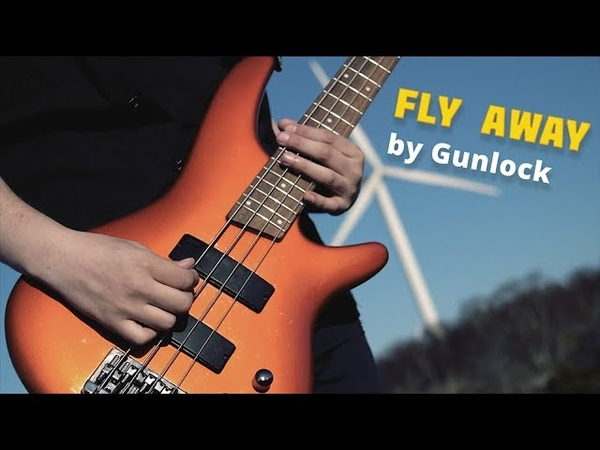 "Fly Away"" by Gunlock demo version"
