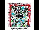 ONE OK ROCK - Stand Out Fit In (Alien Kudo Reimix)