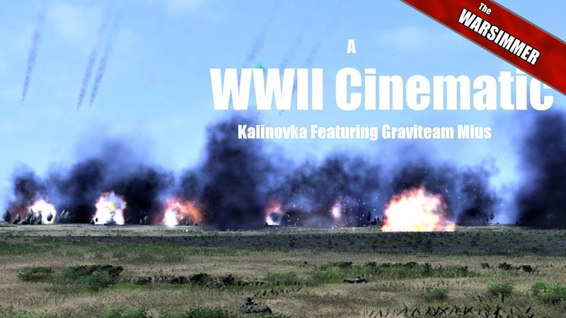 A World War II Cinematic: Kalinovka Featuring Graviteam Mius