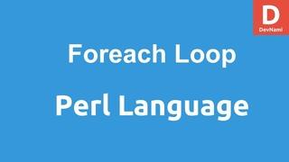 Perl Programming Foreach Loop