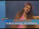 Bad Boys Blue - A World Without You Michelle
