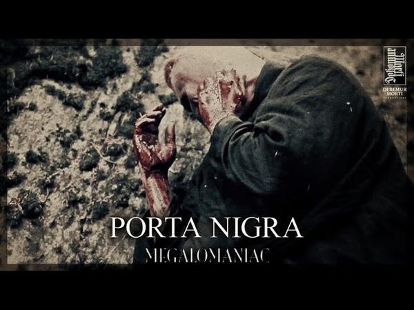 PORTA NIGRA Megalomaniac