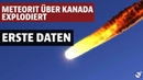 Meteorit über Kanada explodiert Erste Daten