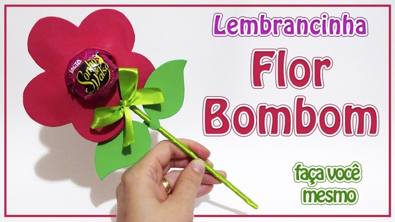 Como Fazer Lembrancinha Flor Bombom   Criatividades da Dê