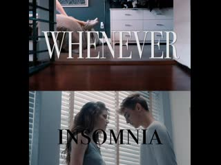 Dytto x Josh ll Whenever x Insomnia
