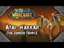 Classic WoW Atal'Hakkar The Sunken Temple Trailer