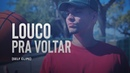 Filipe Ret LOUCO PRA VOLTAR ✈ Self Clipe