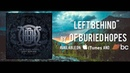 Of Buried Hopes - Left Behind (feat. Matt Gelsomino of Novelists) Official Lyric Video