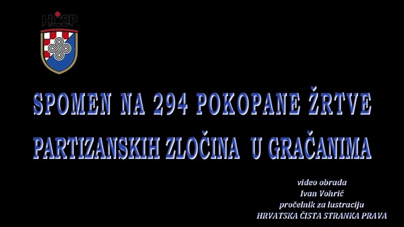 SPOMEN NA 294 POKOPANE ŽRTVE PARTIZANSKIH ZLOČINA U ZAGREBU GRAČANIMA
