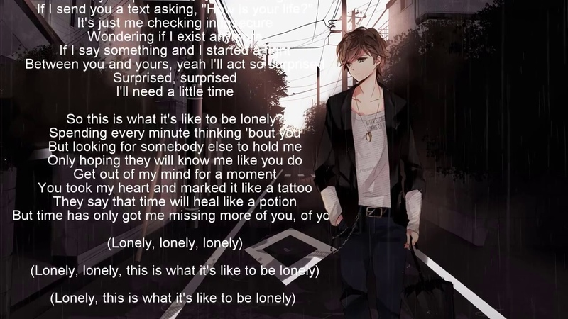 Nightcore What It's Like To Be Lonely Tayler Ward