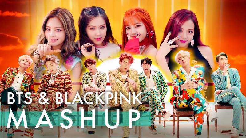 BTS BLACKPINK Idol Fire Forever Young As If It s Your Last ft. Not Today Boombayah MASHUP