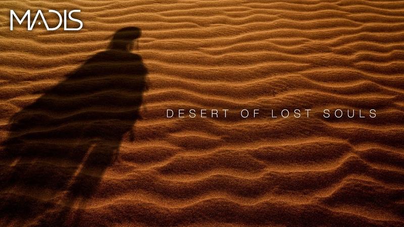 Madis - Desert Of Lost Souls (2018)
