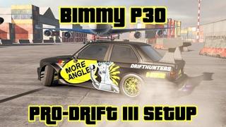 Bimmy P30 Pro-Drift III Custom Setup (BMW M3 E30) | CarX Drift Racing 2