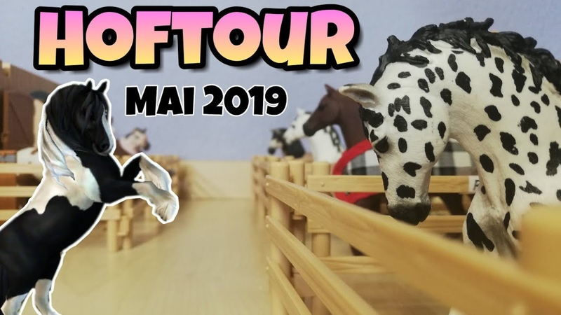 Schleich Hof umgebaut 🐴 Hoftour ➡️ Mai 2019 | Nonnilove