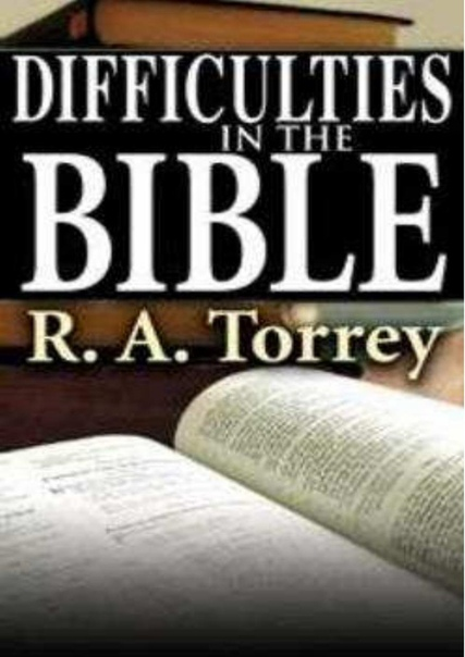 Difficulties in the Bible by R