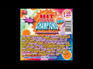 Hit Mania Champions 2015 - Club Version (Complete CD)