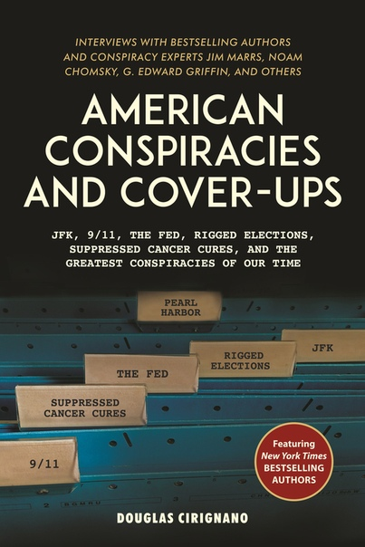 American Conspiracies and Cover-ups by Douglas Cirignano