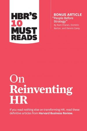 10 Must Reads on Reinventing HR