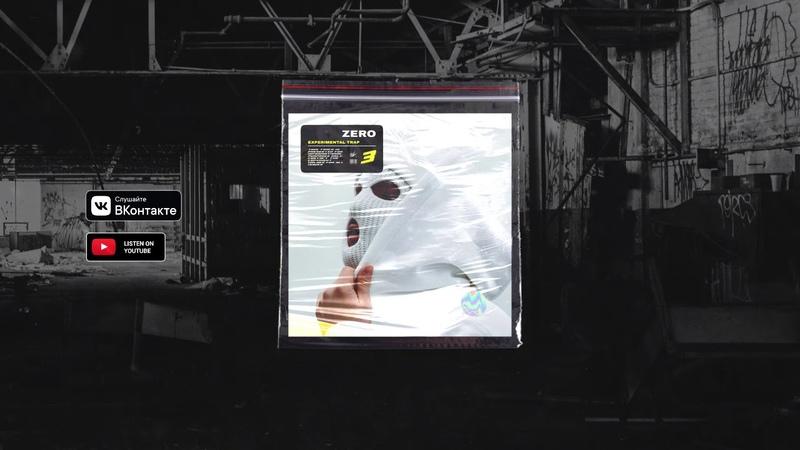 Experimental Trap   Zero (prod. by ZIMV)
