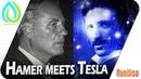 Dr. Tesla meets Dr. Hamer