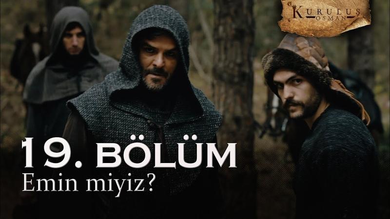 Emin miyiz Kuruluş Osman 19 Bölüm