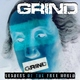 Grind - Put Your Two on This (Demo)