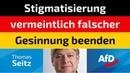 Thomas Seitz AfD Stigmatisierung vermeintlich falscher Gesinnung beenden