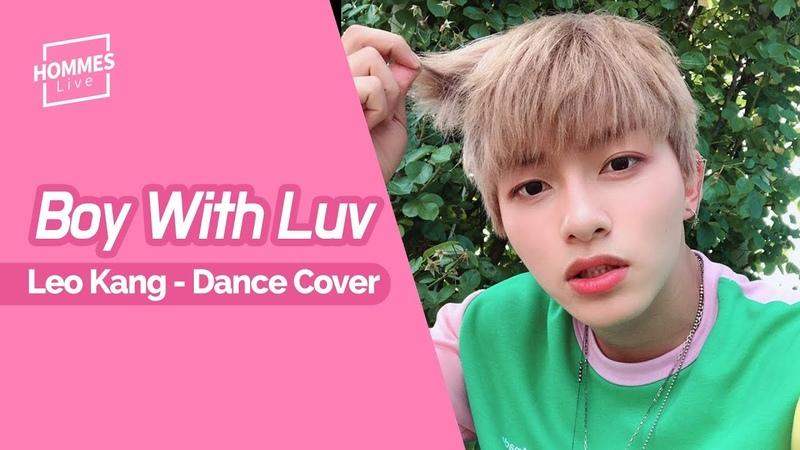 [YOUTUBE] Kang Leo 201975 BTS - Boy With Luv Leo Kang (강레오) Dance Cover