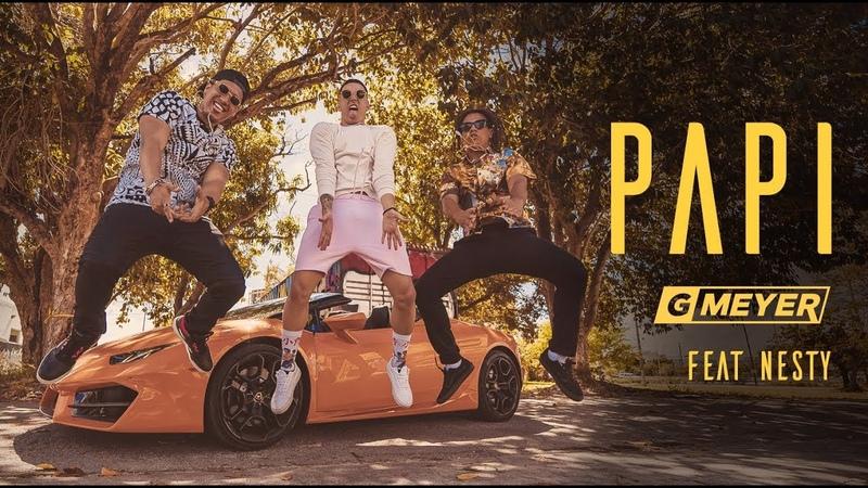 PAPI - GMeyer Feat. Nesty (colab DJ Kaoru)