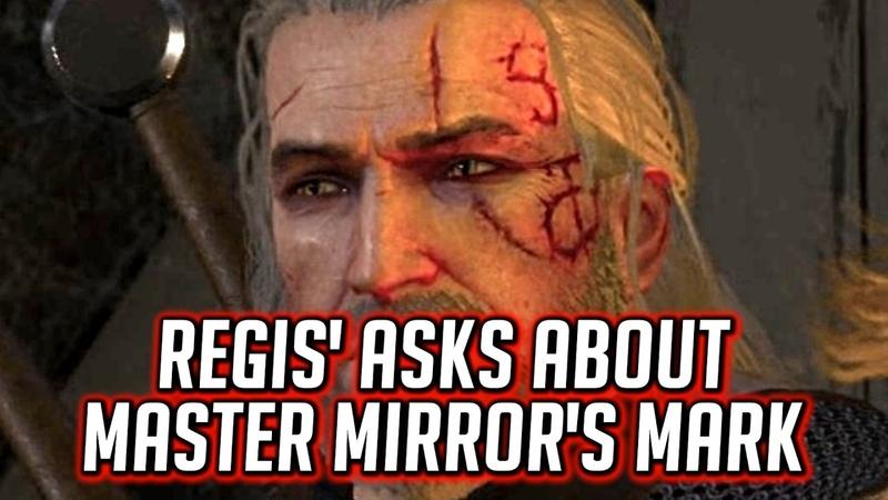 Witcher 3: Regis Asks About Master Mirror's Mark on Geralt's Face