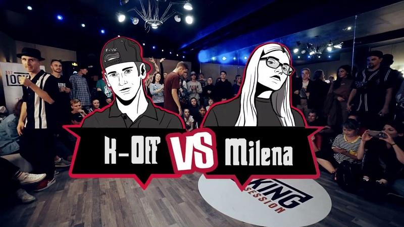 K Off vs Milena Round 1
