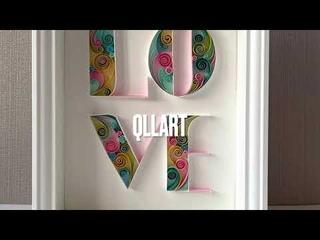 Quilling phrase LOVE/ Paper Art Decor/ Saint Valentines Day Present / Идея к Дню Святого Валентина