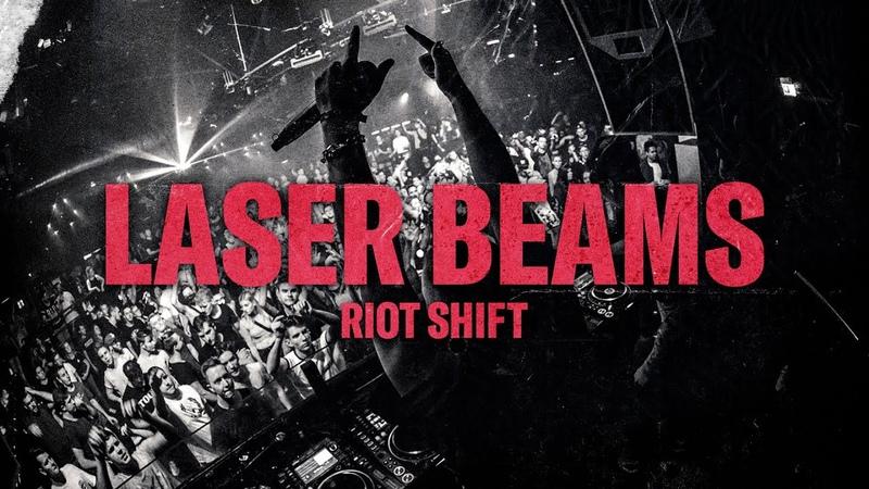 Riot Shift Laser Beams Official Video