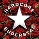 Hardcore Superstar - Need No Company